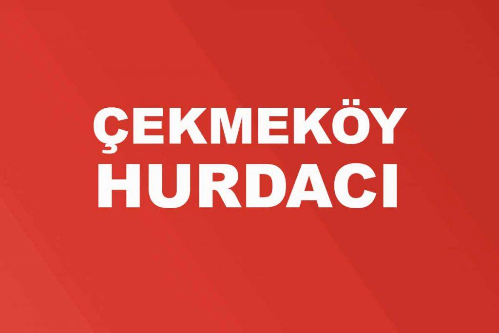 Çekmeköy Hurdacı