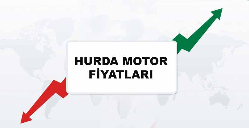 hurda motor fiyatları